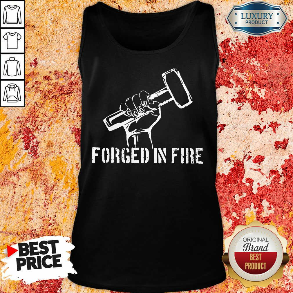 Forged In Fire Tank Top