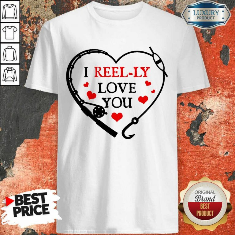 I Reel Ly Love You Valentine Shirt