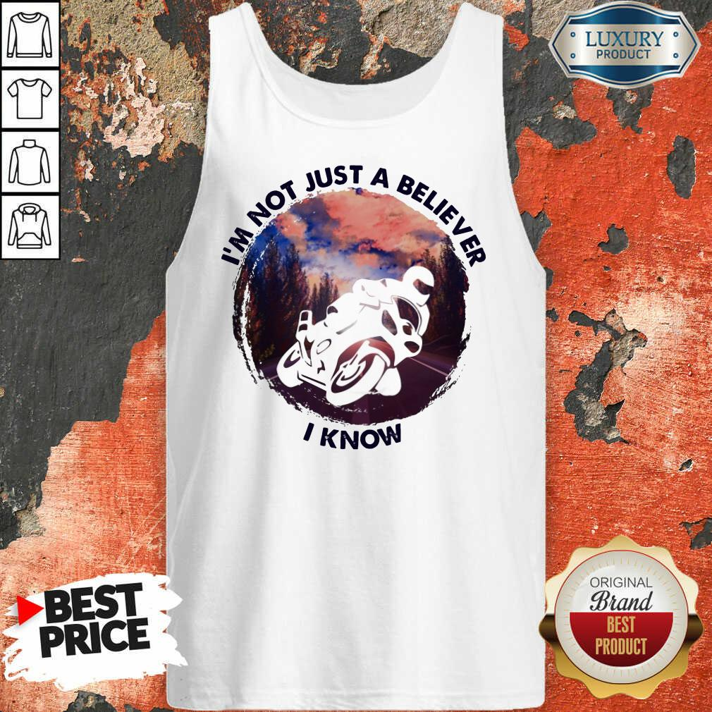 Im Not Just A Believe Superbike Racing Tank Top