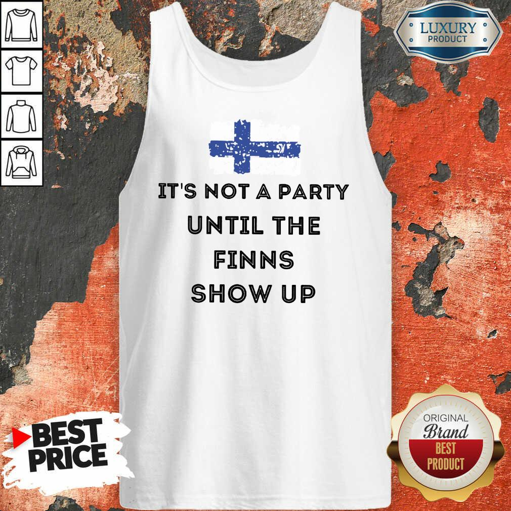 It's Not A Party The Finns Show Up Tank Top