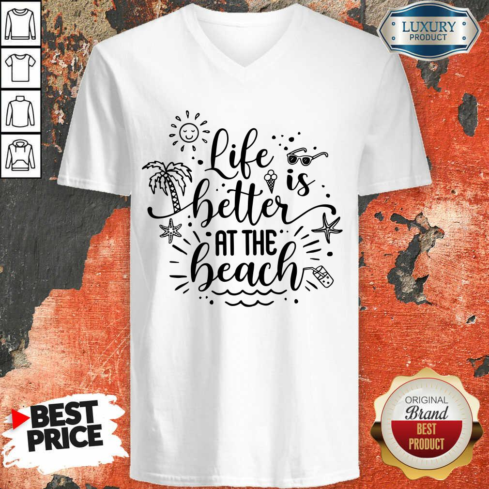 Life Is Better At The Beach V-neck