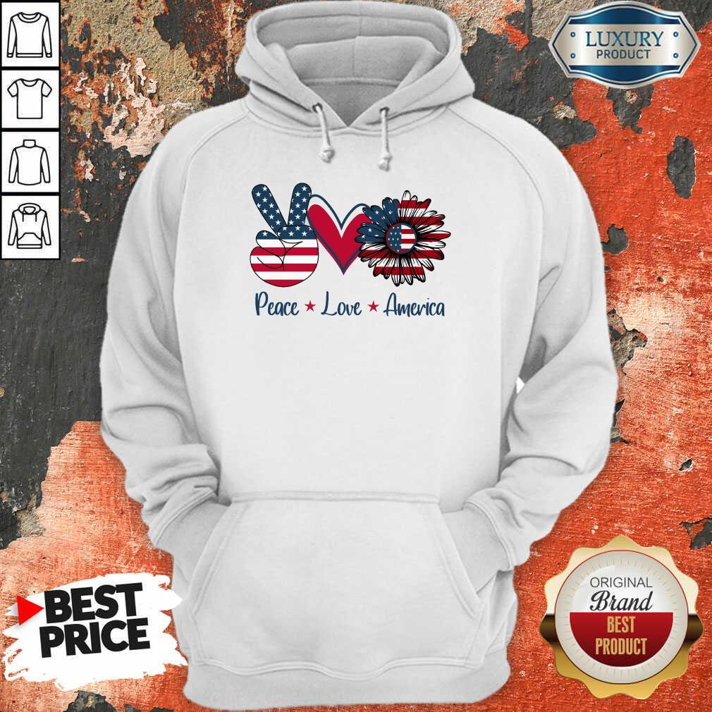 Peace Love America Hoodie