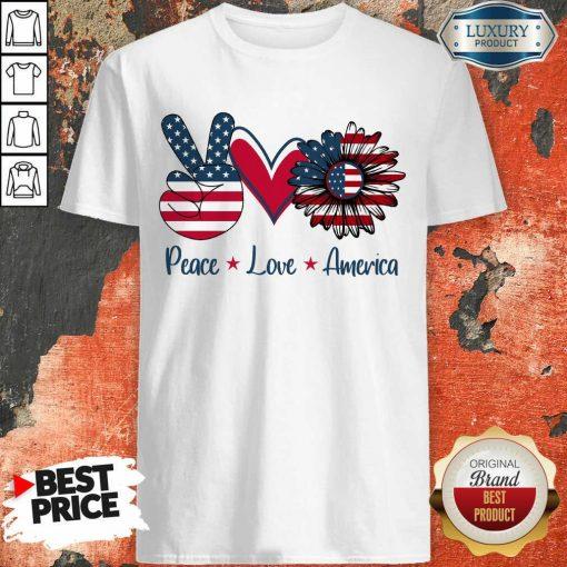 Peace Love America Shirt