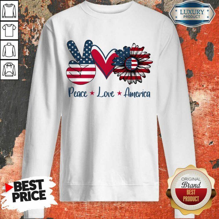 Peace Love America Sweatshirt