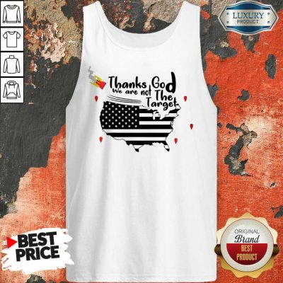 Thanks God We Are Not The Target Tank Top