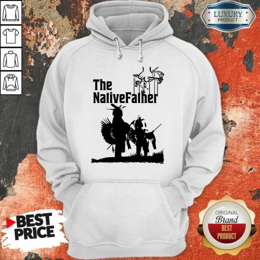 The Native Father Hoodie