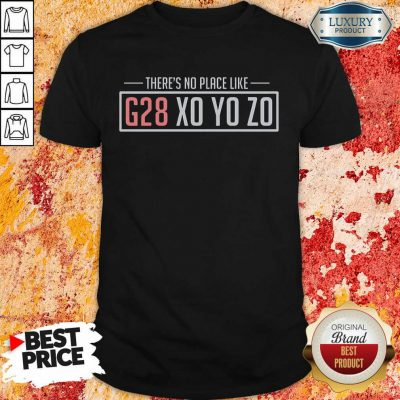 There's No Place Like G28 X0 Y0 Z0 Shirt